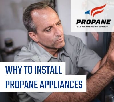Why to Install Propane Appliances